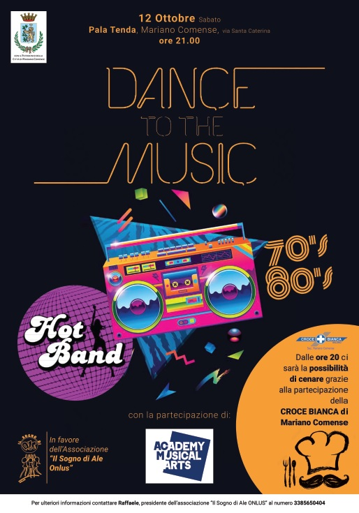 Dance To The Music - 12 ottobre 2019 - Pala Tenda - Mariano Comense (CO)